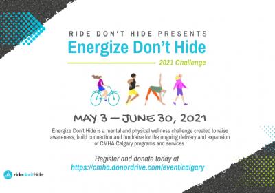 CMHA's Energize Don't Hide 2021